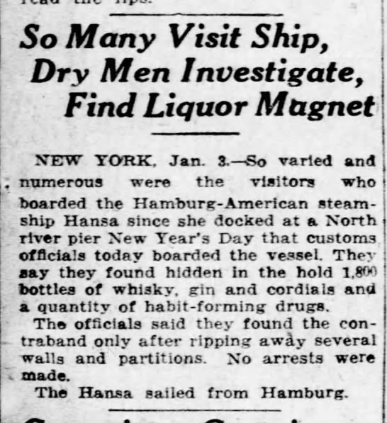 So Many VIsit Ship, Dry Men Investigate, Find Liquor Magnet - Article from 04 Jan 1923