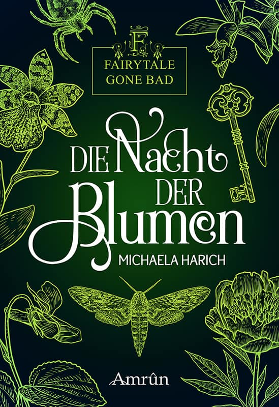 Fairytale gone Bad 1: Die Nacht der Blumen 1