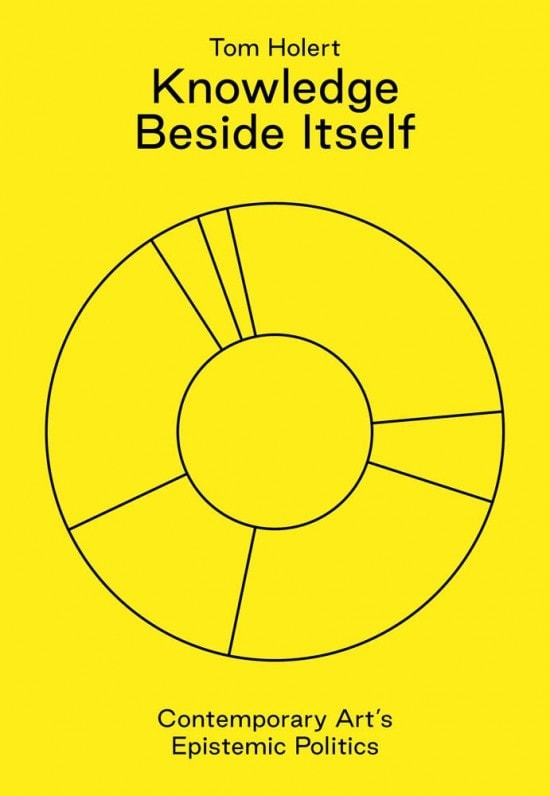 Tom Holert: Knowledge Beside Itself