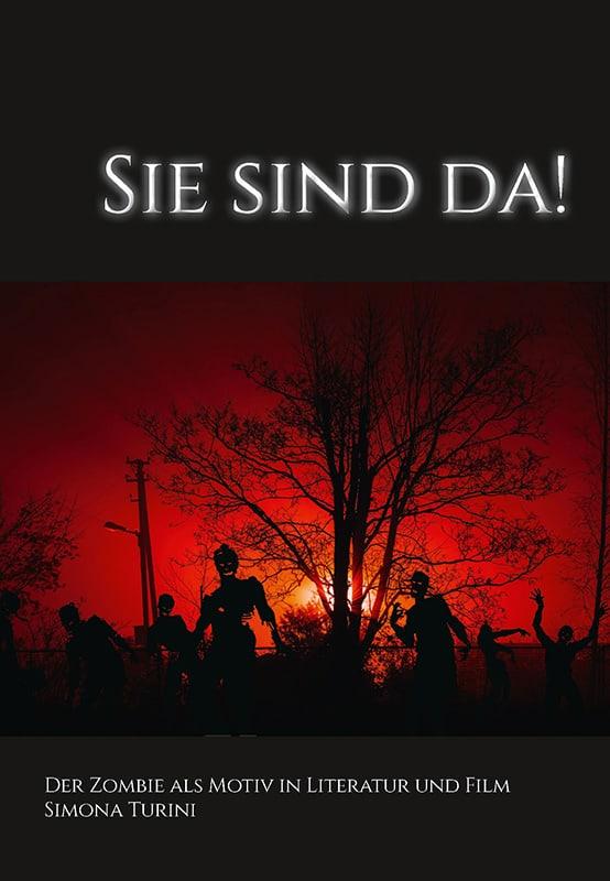 Sie sind da! Der Zombie als Motiv in Literatur und Film 2