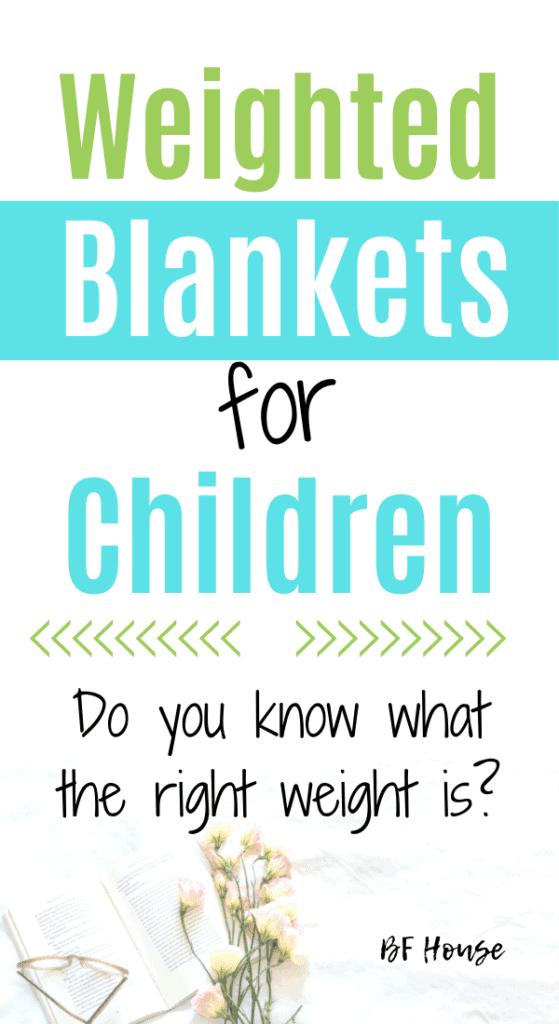 The Best Weighted Blanket For Children: How Much Weight Is Too Much?