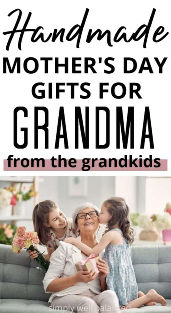 Easy homemade gifts for grandma from the grandkids