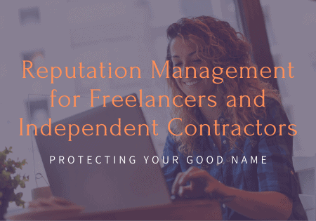 Freelancer Independent Contractor Reputation Management