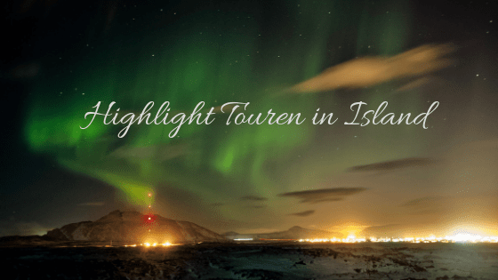 Highlight Touren in Island