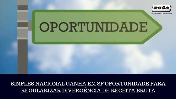 SIMPLES NACIONAL GANHA EM SP OPORTUNIDADE PARA REGULARIZAR DIVERGÊNCIA DE RECEITA BRUTA