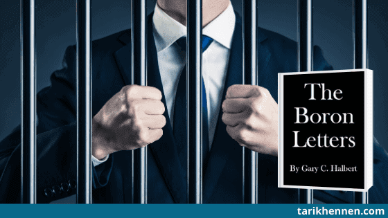 Comment bien gagner sa vie et retrouver la forme en prison ou en confinement ? [Découvrez les Boron Letters]