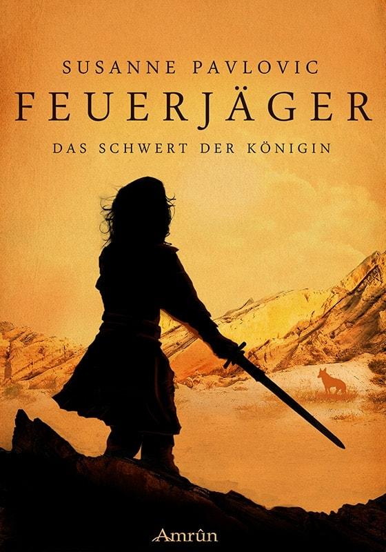 Feuerjäger Band 3: Das Schwert der Königin 4