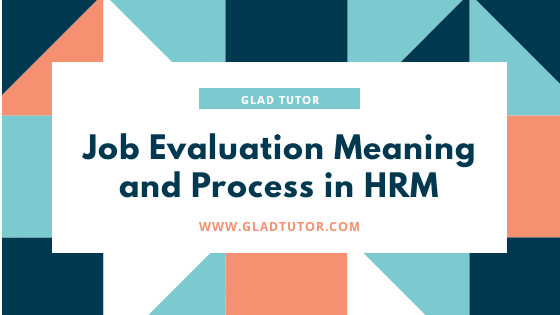 Job Evaluation Process in HRM