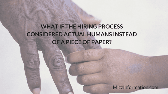 what-if-the-hiring-process-considered-actual-humans-instead-of-a-piece-of-paper