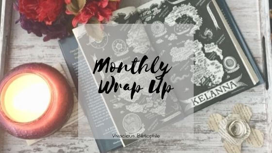 Monthly Wrap Up // April 2019