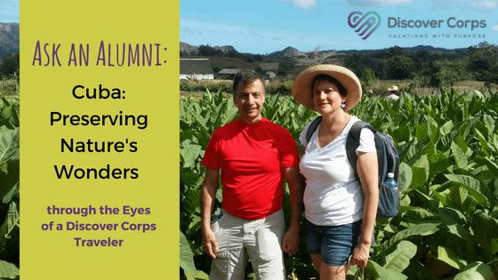 Ask An Alumni: A Cuba Trip through the Eyes of a Discover Corps Traveler