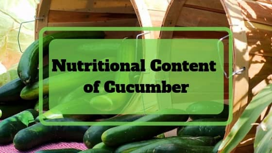Nutritional Content of Cucumber