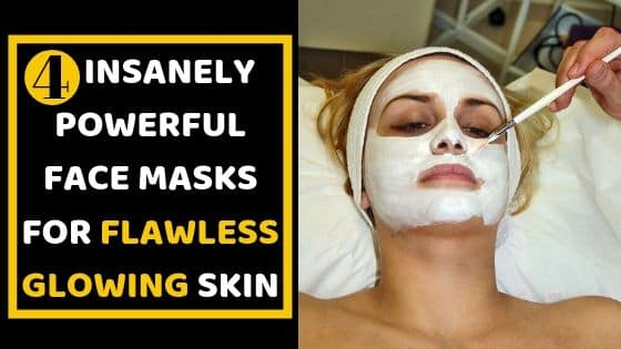 FACE MASKS FOR FLAWLESS GLOWING SKIN