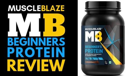 MUSCLEBLAZE BEGINNERS PROTEIN REVIEW