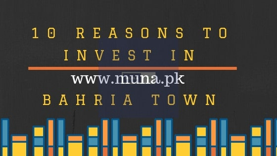 10 reasons to Invest in Bahria Town Islamabad
