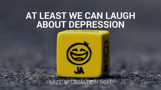 At Least We Can Laugh About Depression