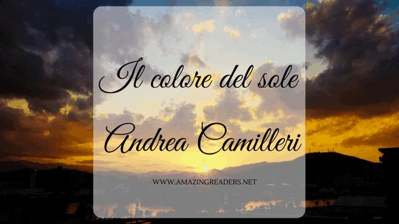 Il colore del sole, di Andrea Camilleri