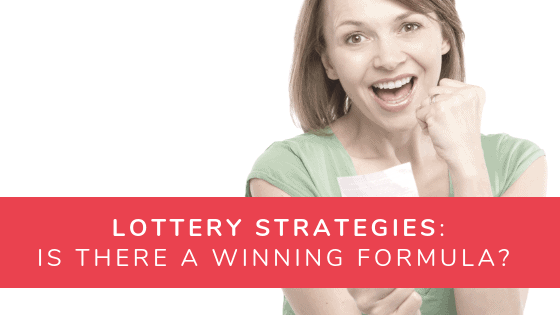 Lottery Strategies: Are There Any Winning Strategies That Work?
