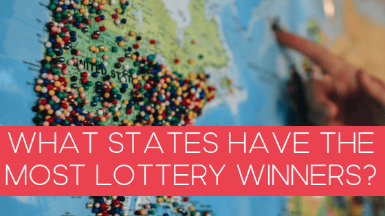 What States Have the Most Lottery Winners?