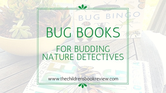 Bug Books for Budding Nature Detectives-2
