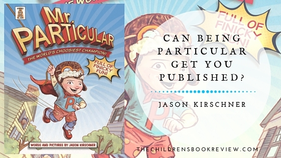 Can Being Particular Get You Published? Mr. Particular's Creator Answers