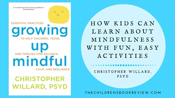 How Kids Can Learn About Mindfulness with Fun, Easy Activities