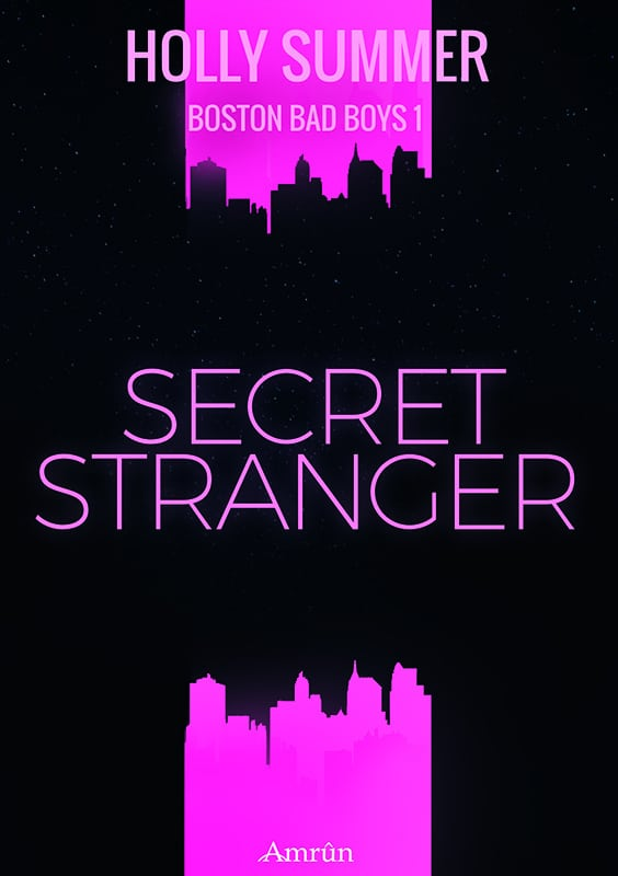 Secret Stranger (Boston Bad Boys Band 1) 3