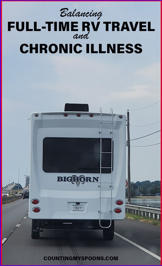Balancing full-time RV travel and chronic illness