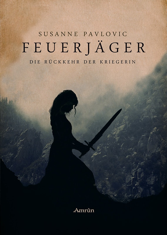 Feuerjäger Band 1: Die Rückkehr der Kriegerin 12
