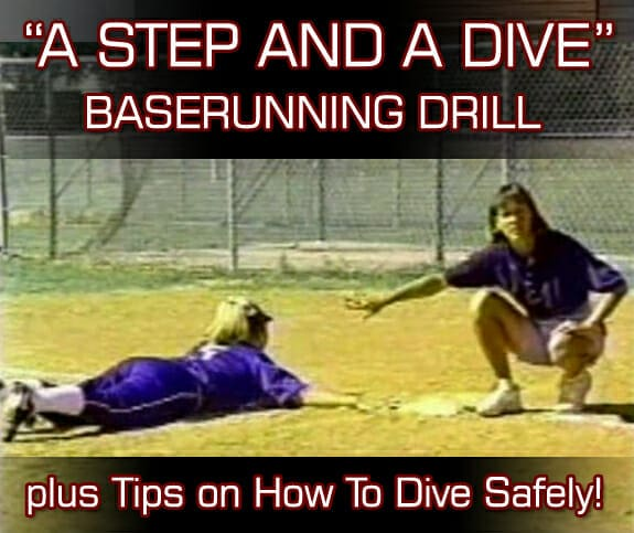 A STEP AND A DIVE BASERUNNING DRILL