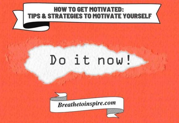 How to get motivated: Guide to motivate yourself in every situation