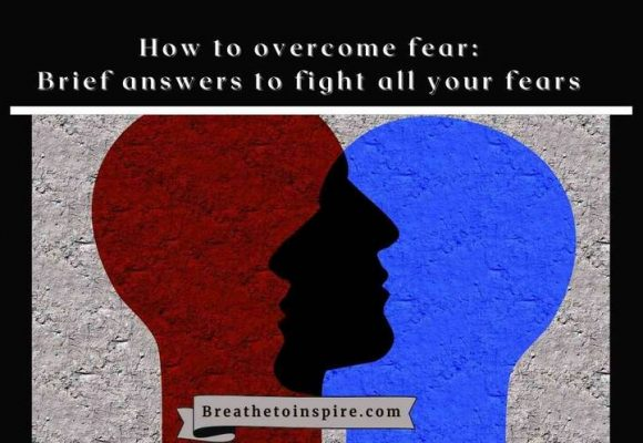 Sensible solutions to overcome different types of fears