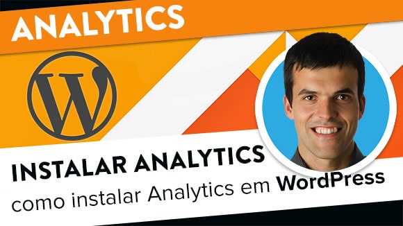 Google Analytics: como instalar em WordPress