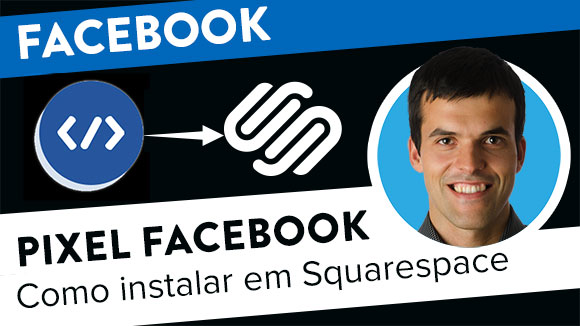 Como instalar Pixel Facebook em sites SquareSpace