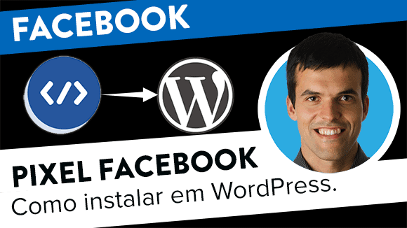 Como instalar Pixel Facebook em sites WordPress