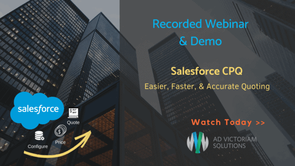 Salesforce CPQ Webinar and Live Demo