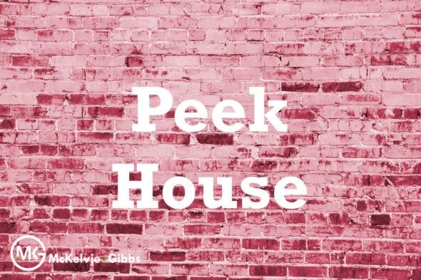 Peek House
