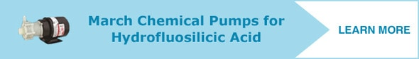 Learn more about pumps for hydrofluorosilicic acid