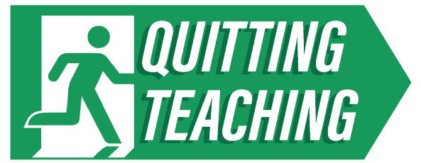 Quitting Teaching