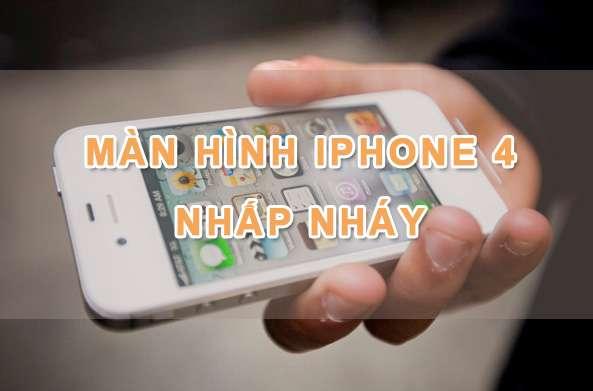 lỗi màn hình iphone 4 nhấp nháy liên tục