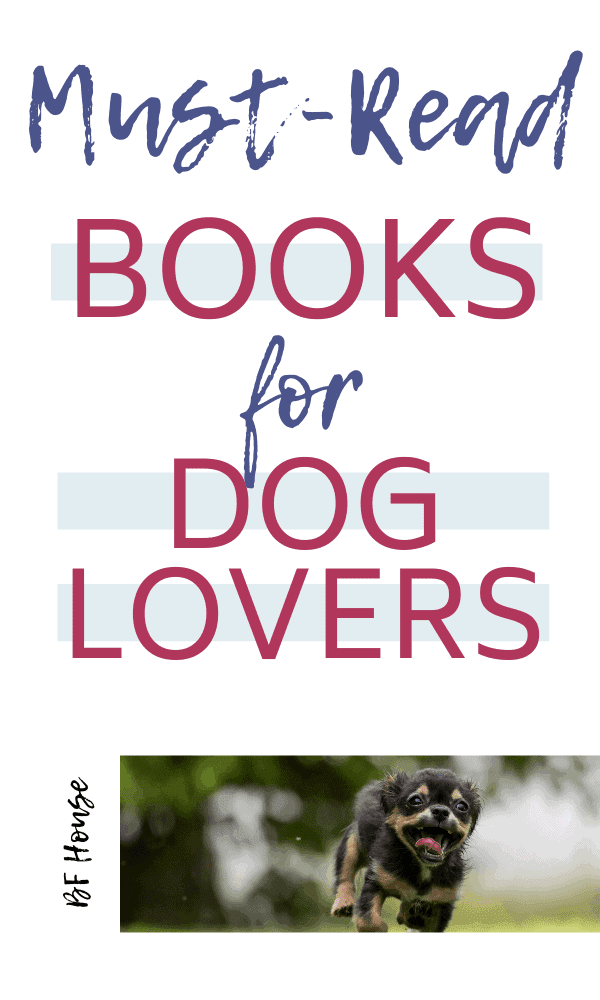 Books For Dog Lovers: Have A Better Relationship.