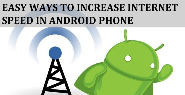 How To Boost Mobile Internet Speed On Your Android 2
