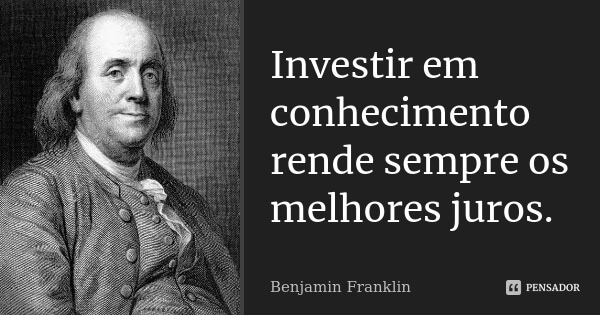 frases sobre investir em conhecimento
