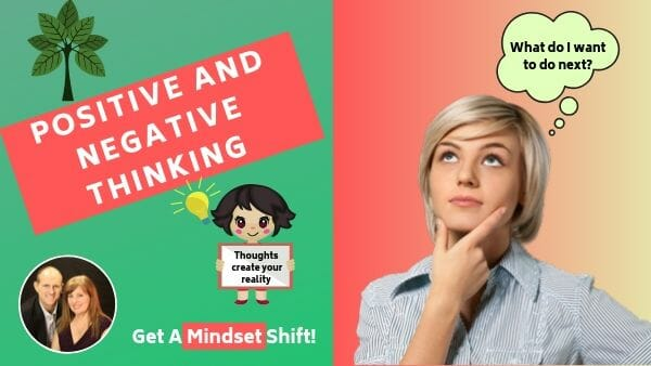 Breakthrough Mindsets - Positive and Negative Thinking