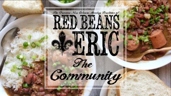 Join the Red Beans and Eric Facebook Community Page