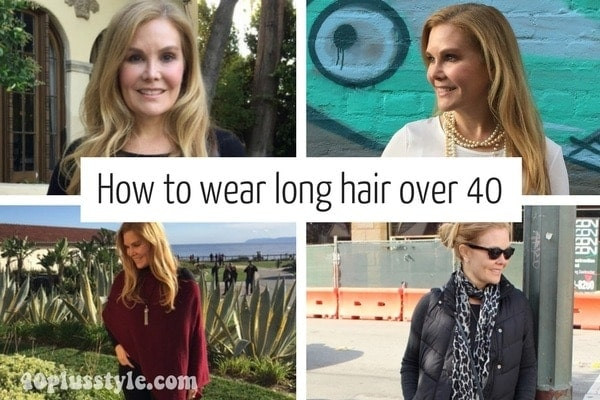 How to long wear long hair when you are over 40 | 40plusstyle.com