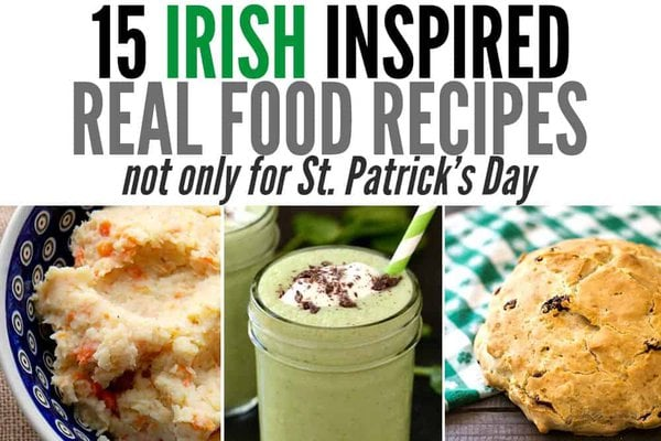 15 Irish-inspired Recipes