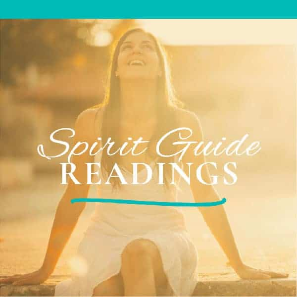 Connect with Your Spirit Guides Readings & Guradian Angels