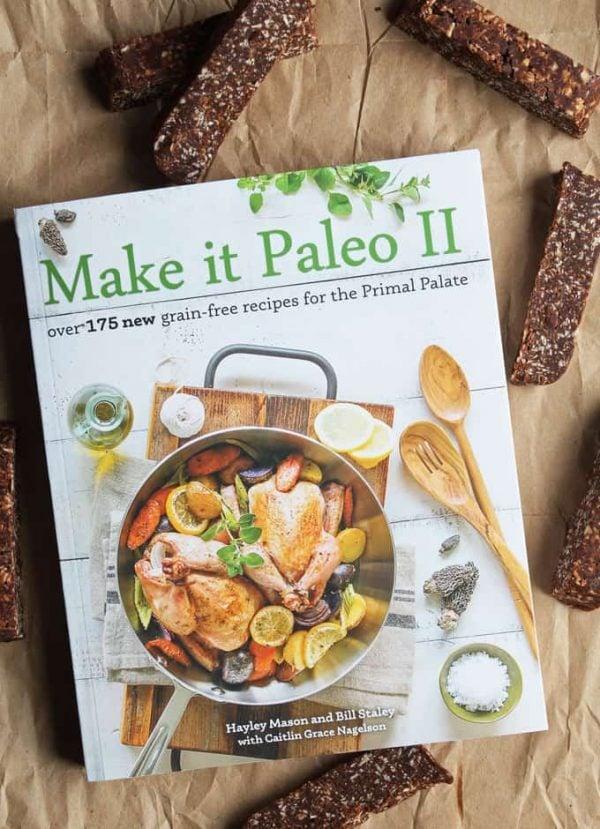 Make it Paleo II Cookbook