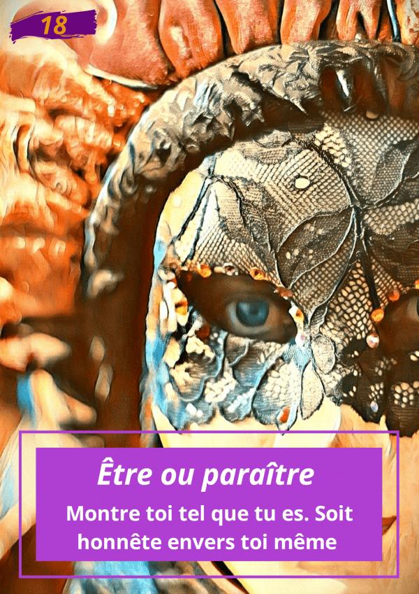 Oracle Le messager spirituel : Carte N°18 : Être ou paraitre